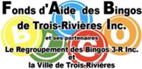FONDS D'AIDE DES BINGOS DE TROIS-RIVIÈRES INC.